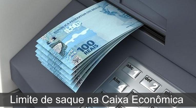 limite de saque na Caixa Econômica
